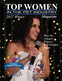 Winter 2017 Top Women in the Pet Industry Magazine